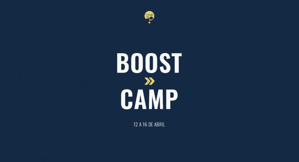 Boost Camp 2021 - AE ISCAP | 14 Abr | Porto | Talent Portugal